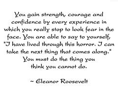"Eleanor Roosevelt Quote • <a style=""font-size:0.8em;"" href=""http://www.flickr.com/photos/34843984@N07/15609538341/"" target=""_blank"">View on Flickr</a>"