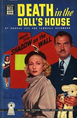 Dell Books 356 - Hannah Lees and Lawrence Bachmann - Death in the Doll's House (swallace99) Tags: dell vintage 40s murder mystery movietiein paperback shadowonthewall