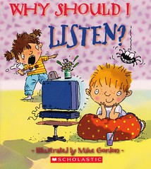 Why Should I Listen? (Vernon Barford School Library) Tags: new school fiction mike reading book claire high library libraries reads picture books super read paperback listening cover gordon junior novel covers bookcover llewellyn pick middle vernon quick recent picks qr bookcovers paperbacks picturebook listen novels fictional picturebooks barford conduct softcover conductoflife quickreads quickread vernonbarford softcovers superquickpicks superquickpick 9780545234290