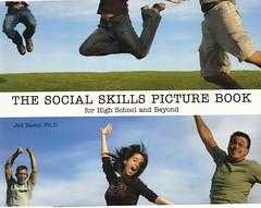 The Social Skills Picture Book:  for High School and Beyond (Vernon Barford School Library) Tags: new school reading book high education baker aids library libraries reads picture social skills books highschool read paperback teacher professional communication story aid cover jed junior pro beyond covers bookcover teaching teachers middle stories vernon teach educate recent autism bookcovers nonfiction paperbacks skill educator autistic socialization barford softcover socialized vernonbarford softcovers 9781932565355