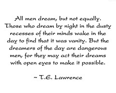 "TE Lawrence Quote • <a style=""font-size:0.8em;"" href=""http://www.flickr.com/photos/34843984@N07/15612213905/"" target=""_blank"">View on Flickr</a>"