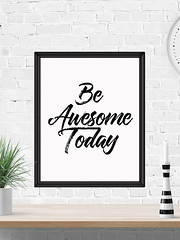 Be Awesome Today (PrintArtPosters) Tags: prints home house decor ideas walldecor art wallart pictures artwork wall posters jpg pdf print digitalprints homedecor printableart typographyart typography artprints printable gift room popular design dorm apartment awesome quote motivational office today etsy printartposters