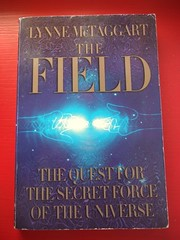 The Field: The Quest For The Secret Force Of The Universe (Earthworm) Tags: book quantumphysics newscience