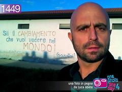 Foto in Pegno n° 1449 (Luca Abete ONEphotoONEday) Tags: muro wall gandhi scritta pensiero frase messaggio aforisma veritã