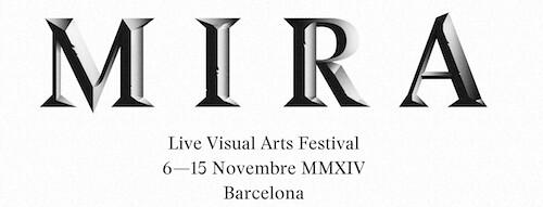 MIRA Live Visuals Arts Festival Barcelona