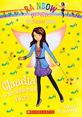Claudia the Accessories Fairy (Vernon Barford School Library) Tags: 9780545587846 daisymeadows daisy meadows rainbowmagic fashionfairies 2 2nd second two jackfrost goblins magic magical fairy fairies fantasy fantasyfiction fashion accessories necklace necklaces vernon barford library libraries new recent book books read reading reads junior high middle vernonbarford fiction fictional novel novels paperback paperbacks softcover softcovers covers cover bookcover bookcovers readinglevel grade4 rl4 quick quickread quickreads qr