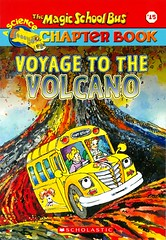 Voyage to the Volcano (Vernon Barford School Library) Tags: 9780439429351 judithbauerstamper johnspeirs judith bauer stamper john speirs joannacole joanna cole magicschoolbus sciencechapterbooks magic school bus vernon barford library libraries new recent book books read reading reads junior high middle vernonbarford fiction fictional novel novels paperback paperbacks softcover softcovers covers cover bookcover bookcovers readinglevel grade4 rl4 reader readers readingmaterials readingmaterial volcanoes volcano hawaii hawaiianislands 15 15th fifteen fifteenth quick quickread quickreads qr