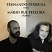 CONCERTO Duetos da Sé - SÁBADO 10 DEZEMBRO 2016 - 22h00 - FERNANDO FERREIRA e MÁRIO RUI TEIXEIRA