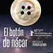 "El boton de nacar (Horizontes Latinos) • <a style=""font-size:0.8em;"" href=""http://www.flickr.com/photos/9512739@N04/20595286368/"" target=""_blank"">View on Flickr</a>"