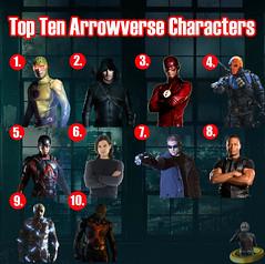 Top Ten Arrowverse Characters (AntMan3001) Tags: top ten arrowverse characters