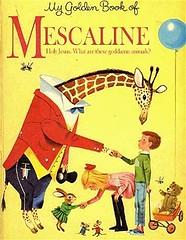Golden Book of Mescaline (kevin63) Tags: lightner book golden parody mescaline hallucinogen giraffe child elves baloon girl mice wagon teddybear dragon fly