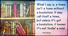 SpiritualCleansing.Org - Love, Wisdom, Inspirational Quotes & Images (SpiritualCleansing) Tags: books bookstore consequences neilgaiman town