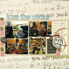 LOAD29: Kiss the Cooks (mfortunato6) Tags: family summer food scrapbooklayout load29 load1015