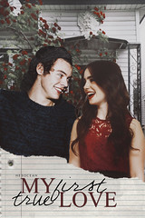 MY FIRST TRUE LOVE (mycuddlyhes) Tags: cover portada wattpad