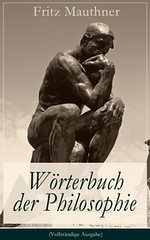 Wörterbuch der Philosophie (Vollständige Ausgabe) (pdfbucher) Tags: aristoteles ernstmach gustavfreytag kant platon schopenhauer