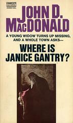 Novel-Where-is-Janice-Gantry-by-John-D-MacDonald (Count_Strad) Tags: johndmacdonald mystery novel softcover artworkart