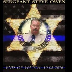 Rest in Peace Sergeant Steve Owen  Thank you for your service  #LASD #RIP #EOW #SgtSteveOwen #Lancaster (standingbears) Tags: eow lancaster lasd sgtsteveowen rip