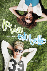 LA VIE EST BELLE (mycuddlyhes) Tags: cover portadas wattpad