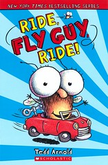 Ride, Fly Guy, Ride (Vernon Barford School Library) Tags: 9780545655811 teddarnold tedd arnold flyguy fly flies insects vernon barford library libraries new recent book books read reading reads junior high middle vernonbarford fiction fictional novel novels paperback paperbacks softcover softcovers covers cover bookcover bookcovers readinglevel grade1 rl1 reader readers readingmaterials readingmaterial pet pets 11 eleven 11th eleventh transportation trucks boats trains airplanes rockets