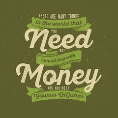 QuoteoftheDay 'There are many things in the world that you need but cannot buy with money.' - His Holiness Younus AlGohar (zarinagoharmfi) Tags: world money truth quote perspective philosophy quotes need mindfulness meditation innerpeace consciousness consumerism consumer qotd photooftheday picoftheday necessity wisewords materialistic goodvibes mindful materialism realtalk higherconsciousness lifequotes instagood instaquote younusalgohar