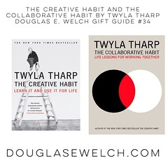 The Creative Habit And The Collaborative Habit By Twyla Tharp | Douglas E. Welch Gift Guide #34 #creativity #books #gift #dance #theater #giftguide #work #business #career (dewelch) Tags: ifttt instagram the creative habit and collaborative by twyla tharp | douglas e welch gift guide 34 creativity books dance theater giftguide work business career