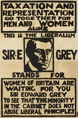 Suffrage campaigning: Taxation and Representation for Together for Men and Women Alike: Sir Edward Grey [portrait] 1912-1914