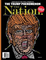 The Trump Phenomenon, The Nation, Oct 24, 2016. Illustration by John Mavroudis (rbest90) Tags: thenation magazine editorial design politics books trump wall hate