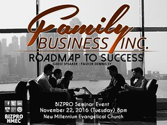 NMEC BIZPRO FAMILY BUSINESS INC Roadmap to Success at New Millennium Evangelical Church (BIZPRO NMEC) Tags: bizproseminareventatnewmillenniumevangelicalchurchwithpastordennissyofvictorychristianfellowshipvcfnovember22 2016tuesday8pmbizpronmecseminarevent dennis sy vcf victory chrsitian fellowship senior pastor family business entrepreneur negosyo chinese chinoy work professional people bizpro nmec seminar event ownership ceo christian small group discipleship