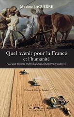 Quel avenir pour la France de Maxime Laguerre (corlet.books14) Tags: livre capitalisme progrs corlet maximelaguerre