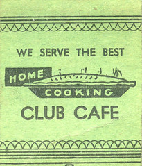 Club Cafe (jericl cat) Tags: matches matchbook match illustration vintage losangeles paper ephemera restaurant dining cocktail club cafe normandie pie cooking home service