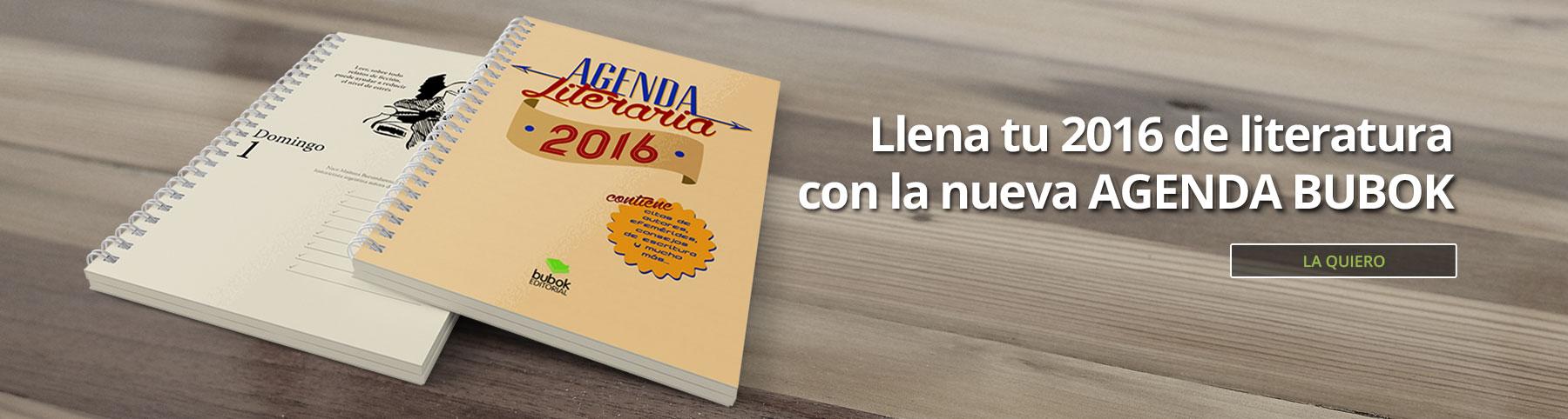 http://www.bubok.es/libros/243504/Agenda-Literaria-Bubok?utm_source=Web%20&utm_medium=Display&utm_term=Home-Roller&utm_content=Producto&utm_campaign=AgendaB16