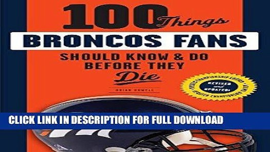 The worlds best photos of die and read flickr hive mind read ebook 100 things broncos fans should know do before they die 100 fandeluxe PDF