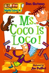 Ms Coco is Loco! (Vernon Barford School Library) Tags: 9780061141539 dangutman dan gutman myweirdschool school schools weird teacher teachers class classes 16 sixteen sixteenth 16th humor humour humorous humourous poetry specialneeds gifted talented vernon barford library libraries new recent book books read reading reads junior high middle vernonbarford fiction fictional novel novels paperback paperbacks softcover softcovers covers cover bookcover bookcovers readinglevel grade3 rl3 quick quickread quickreads qr