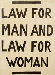 Suffrage campaigning: Law For Man And Law For Woman1910-1912