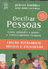 Decifrar pessoas (Biblioteca IFSP SBV) Tags: humano psicologia personalidade comunicacao comportamento naoverbal