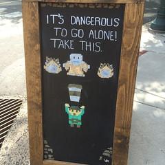 It's Dangerous to Go Alone! Take this (htomren) Tags: signs art philadelphia coffee 8bit chalkboard phonepics