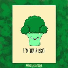 Best BRO! (Anisha_Creations) Tags: cute funny food foodie broccoli greens vegan veggies vegetables diet healthy facts bro cartoons humor geek character puns wordplay message positive happy kawaii superfood yummy adorable lovely