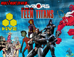 What I Want To See In Cyborg (AntMan3001) Tags: what i want to see in cyborg teen titans