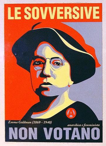 Le sovversive non votano - Emma Goldman
