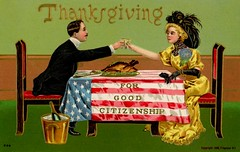 Thanksgiving for Good Citizenship (Alan Mays) Tags: ephemera postcards greetingcards greetings cards paper printed thanksgiving holidays november turkeys poultry food goodcitizenship citizens citizenship patriotic stars stripes flags men women clothes clothing dresses hats tables eating drinks drinking champagne alcoholicbeverages toasts toasting illustrations red white blue green gold yellow 1908 1900s antique old vintage typefaces type typography fonts sander psander postcardpublishers