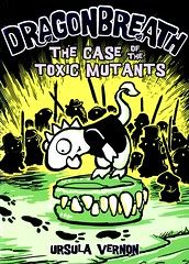 The Case of the Toxic Mutants (Vernon Barford School Library) Tags: 9780803738478 ursulavernon ursula vernon toxic mutant mutants dragonbreath nine 9 ninth 9th dragon dragons lost lostandfound mystery mysteries mysteryfiction stealing theft crime crimes barford library libraries new recent book books read reading reads junior high middle school vernonbarford fiction fictional novel novels hardcover hard cover hardcovers covers bookcover bookcovers