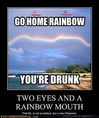 TWO EYES AND A RAINBOW MOUTH (Chikkenburger) Tags: posters memes demotivational cheezburger workharder memebase verydemotivational notsmarter chikkenburger