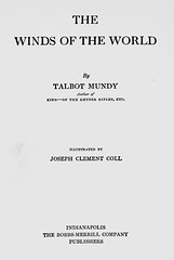 "Title Page: ""The Winds of the World"" by Talbot Mundy. Indianapolis: The Bobbs-Merrill Co., (1917). First US edition (lhboudreau) Tags: fiction india book wwi books story worldwari spy novel spies sikh espionage worldwar 1917 coll bookart singh hardcover mundy titlepage vintagebook yasmini britishindia classicnovel hardcovers vintagestory hardcoverbooks sikhofficer colonialindia hardcoverbook classicstory bobbsmerrill fictionstory talbotmundy fictionnovel bobbsmerrillco josephclementcoll bobbsmerrillcompany thewindsoftheworld windsoftheworld thebobbsmerrillco ranjoorsingh ranjoor germanplot josephcoll jclementcoll"