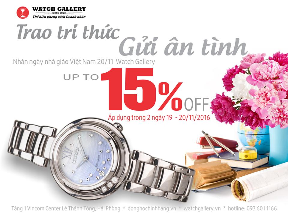 """Watch Gallery triển khai chương trình """"TRAO TRI THỨC GỬI ÂN TÌNH"""" - ƯU ĐÃI NGAY 15%"""
