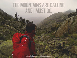 The Mountain are Calling and I Must Go - Travel Quotes