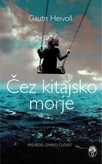 Heivoll-Over det kinesiske hav_SLOVENE (NORLA.no) Tags: fiction 2015 slovene heivoll overdetkinesiskehav