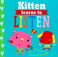 Kitten Learns to Listen (Vernon Barford School Library) Tags: 9781785984792 rosiegreening rosie greening dawnmachell dawn machell playdatepals playdate pals picturebooks picturebooksforchildren vernon barford library libraries new recent book books read reading reads junior high middle vernonbarford fiction fictional novel novels paperback paperbacks softcover softcovers covers cover bookcover bookcovers manners animal animals kitten kittens cat cats pet pets listen listening quick quickread quickreads qr readinglevel grade1 rl1