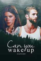 CAN YOU WAKE UP (mycuddlyhes) Tags: cover portada wattpad