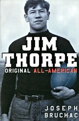 Jim Thorpe:  Original All-American (Vernon Barford School Library) Tags: 9780142412336 josephbruchac joseph bruchac jimthorpe jim thorpe football sports historicalfiction historical fiction history athlete athletes fnmi firstnations nativepeople nativepeoples native aboriginal vernon barford library libraries new recent book books read reading reads junior high middle vernonbarford fictional novel novels paperback paperbacks softcover softcovers covers cover bookcover bookcovers