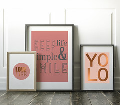 Love life print collection (larchart) Tags: poster room frame white wall wood design paper interior indoors picture pattern abstracts space urban color wooden solid retro home blush pink copper metallic art print yolo life living positivity simple warm colour colourful uplifting